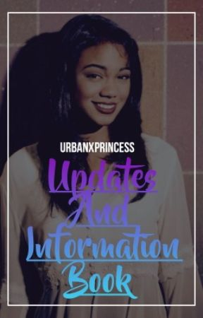 Updates and Information Book by UrbanxPrincess