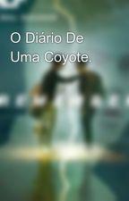 O Diário De Uma Coyote.  by Twolf_br