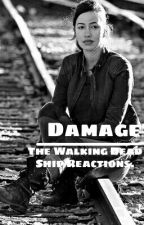 Damage - Ship React (TWD) by darylsespinosa