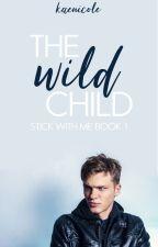 The Wild Child by KaeNicole