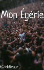 Mon Égérie{Nekfeu🔥 by nekfleuur
