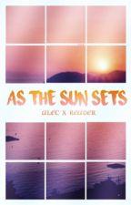 An Alec X Reader- As the Sun Sets (ItsFunneh) by vivandthestarss-