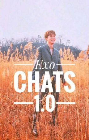 Exo Chats Round One by maboychangsub