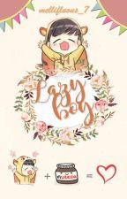 Lazy boy  ➡  [ChanBaek] by Mellifluous_7