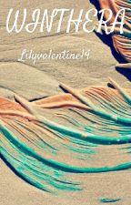Winthera (On Hold) by Lilyvalentine14
