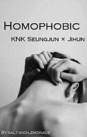 Homophobic - KNK Seungjun X Jihun by salt-and-lemonade