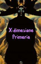 X : dimensione primaria  by ClaudioLaRussa