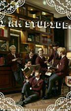 I Am Stupide.  [ Fanfiction - BTS ] by Pousse_de_Bambou