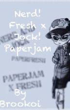 Nerd!Fresh x Jock!Paperjam by Broukoi