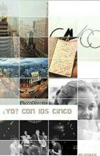¿Yo? Con los Cinco (CNCO) by zzjazzi
