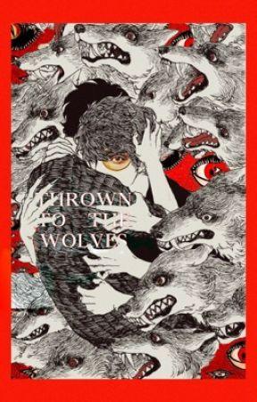 THROWN TO THE WOLVES ° ( wolfstar ) by LUNAGIRLS