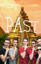 Past (Wattys 2017) by MelissaHole