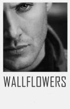 WallFlowers - Versão Destiel by heartrafalgar