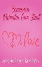 Concurso Valentin One-Shot [CERRADO] by LaInspiracion