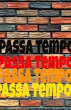 Passa Tempo... by mykamorgado