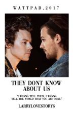 They Don't Know About Us ✾ L.S by Larrylovestorys