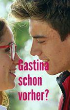 Gastina schon vorher ? by Soylunastory123