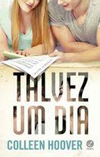 Talvez Um Dia  by NahVicente