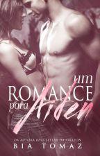 Um Romance Para Aiden by bia-tomaz