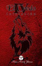 El Credo - Iniciación IV by AlainArtolaYllescas