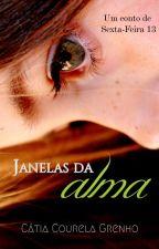 Janelas da alma by CatiaGrenho