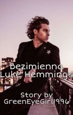 ✔ Bezimienna | Luke Hemmings by GreenEyeGirl1996