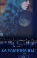 LA VAMPIRA BLU by ClaudiaPandy