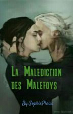 La Malédiction des Malefoys (H.G & D.M) by SophiePlaux