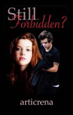 Still Forbidden? (Harry Styles) [Coming 2018] by articrena