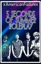 5 Seconds Of Summer Roleplay by xAmericanFailurex