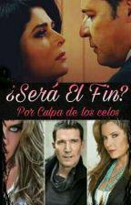 ¿Será El Fin? by Pasion_Tekila