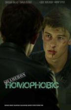 HOMOPHOBIC/SHAMERON by harmowes