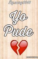 Yo pude  by sary0315