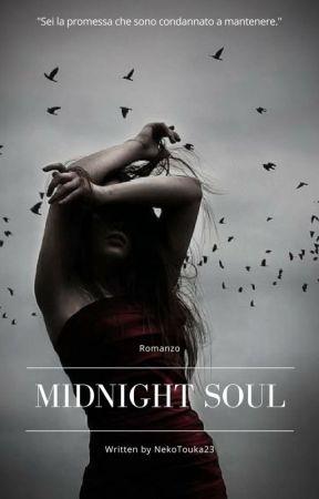Midnight Soul [In REVISIONE & MODIFICA] by NekoTouka23