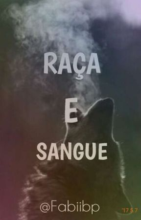 Raça e Sangue  by Fabiibp
