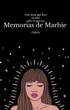 Memorias de Marhie by Ziaory
