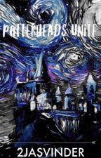 Potterheads Unite! by AmbitiousRavenclaw