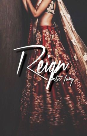 Reign by arctic_fury