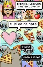 ¡EL BLOG DE CATA! :D by Uncanny0