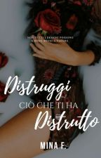 Distruggi ciò che ti ha distrutto || Bad Girl || by _shadowhunters_96