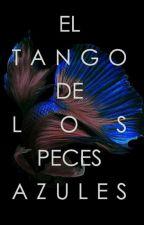 El Tango de los Peces Azules by sirenadeacuarela