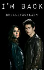 I'm Back (Stalia) by shelleyXDylann