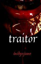 Traitor by IndigoJune