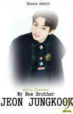 My New Brother Jeon Jungkook 2 ▶ Série: Júnior by lorinhagata