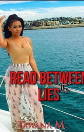 Read Between The Lies (Book 3) by tawanam