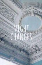 NIGHT CHANGES [JOEY TRIBBIANI] by winchestxr