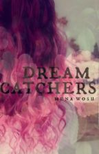 Dreamcatchers  by raspberrymena