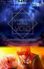 Whispers Of The Void by demonic2U_and_dead4U