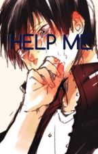 HELP ME(Sequel to SAVE ME) by kagehina_vikturi