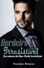 Herdeiro Irresistível by palomaoliveira86